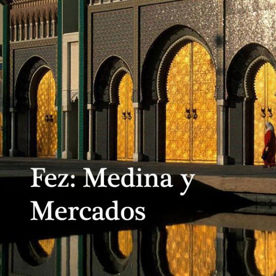 Fez: Medina y Mercados