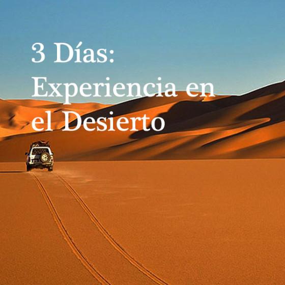 3 Días: Experiencia en el Desierto