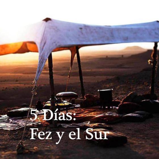 5 Días: Fez y el Sur