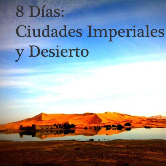 8 Días: Ciudades Imperiales y Desierto