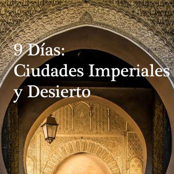 9 Días: Ciudades Imperiales y Desierto