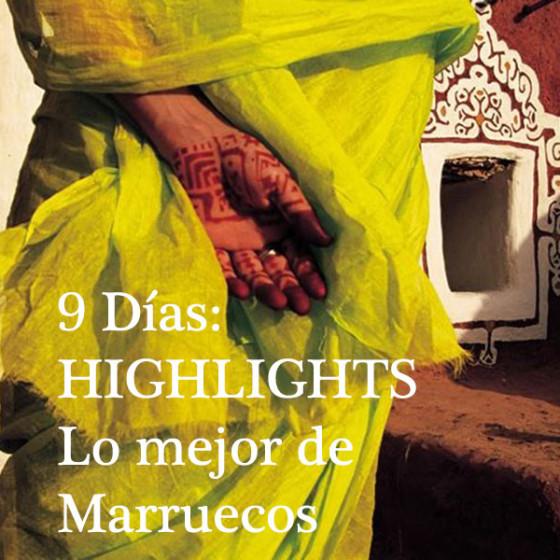 9 Días: HIGHLIGHTS, Lo Mejor de Marruecos