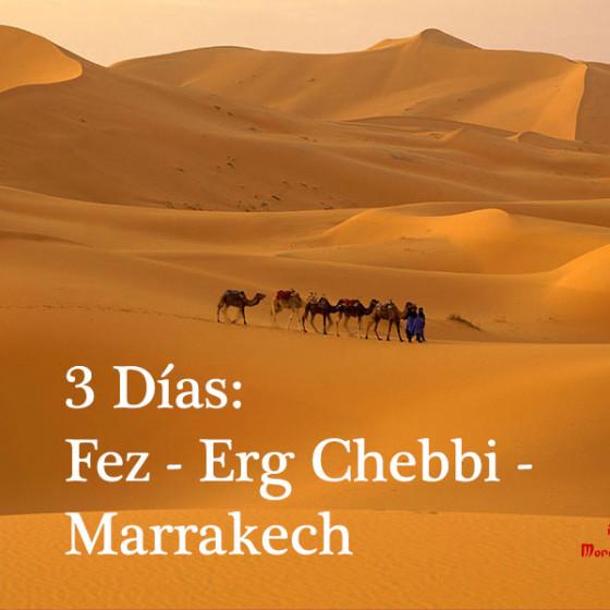 3 Días: Fez - Erg Chebbi - Marrakech