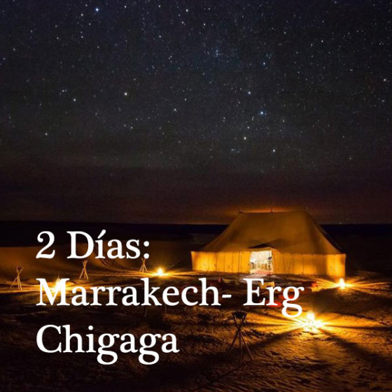 2 Días: Marrakech - Erg Chigaga
