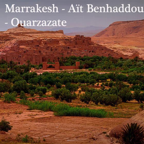 Marrakesh - Aït Benhaddou - Ouarzazate