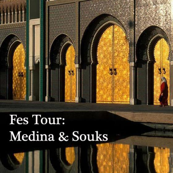Fes Tour – Medina & Souks