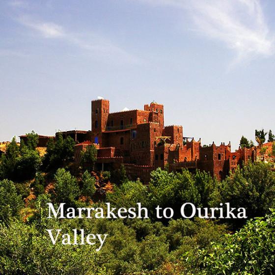 Marrakesh to Ourika Valley