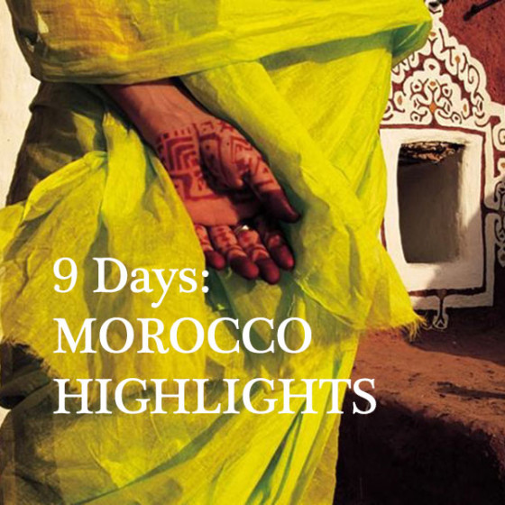 9 Days: MOROCCO HIGHLIGHTS
