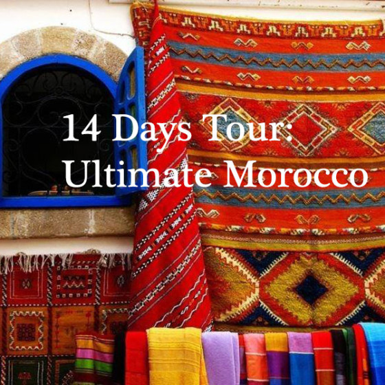 14 Days Tour: Ultimate Morocco