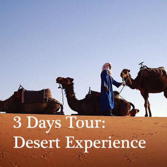 3 Days Tour: Desert Experience