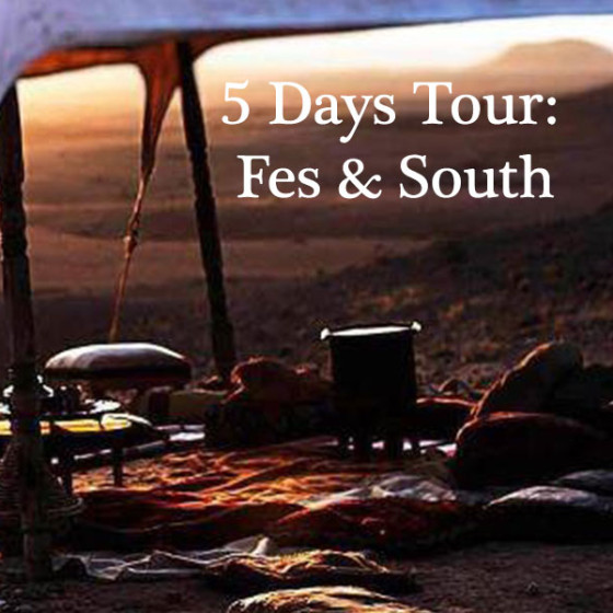 5 Days Tour: Fes & South