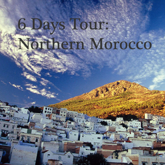 6 Days Tour: Northern Morocco
