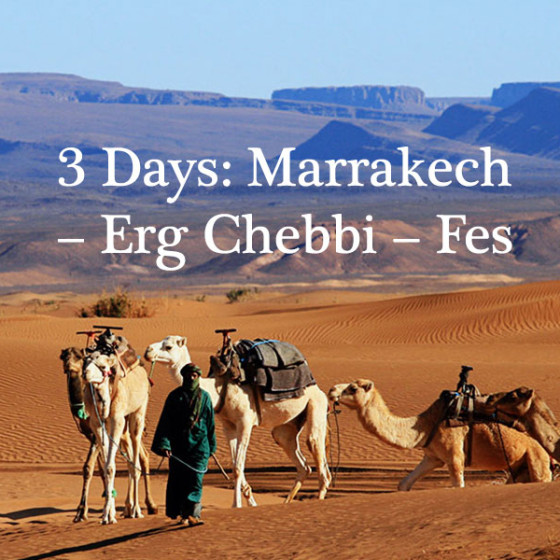 3 Days: Marrakech – Erg Chebbi – Fes